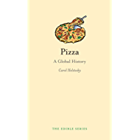 Pizza: A Global History (Edible)