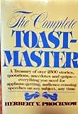 The Complete Toastmaster, Herbert V. Prochnow, 0131646087