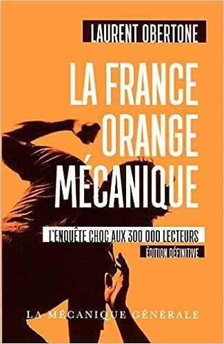 LA FRANCE ORANGE MECANIQUE