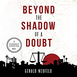 Beyond the Shadow of a Doubt: A Forrest Spencer Novel, Book 1