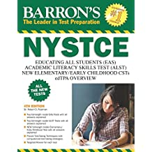 Barron's NYSTCE, 4th Edition: EAS / ALST / CSTs / edTPA