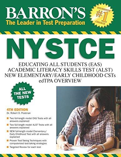 Barron's NYSTCE, 4th Edition: EAS / ALST / CSTs / edTPA (Edition Teachers Book)