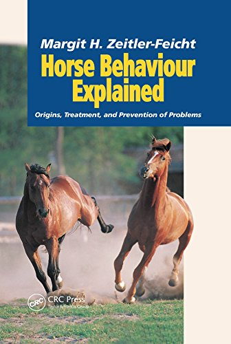 Horse Behaviour Explained  Origins Treatment And Prevention Of Problems  English Edition
