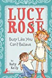 Busy Like You Can't Believe, Katy Kelly, 044042108X