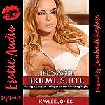The Sweet Bridal Suite: Having a Lesbian Stripper on My Wedding Night | Kaylee Jones