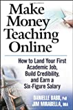 Make Money Teaching Online, Danielle Babb and Jim Mirabella, 0470100877