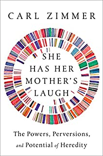 Book Cover: She Has Her Mother's Laugh: The Powers, Perversions, and Potential of Heredity