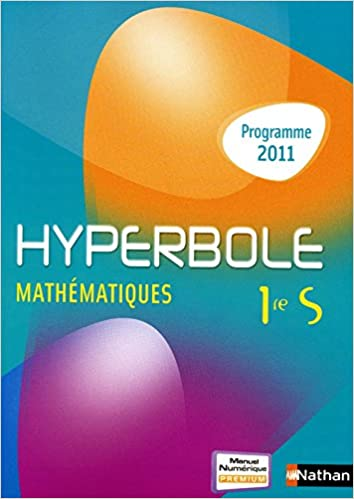 En ligne Hyperbole 1re S pdf, epub ebook