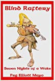 Blind Raftery, Peg Elliott Mayo, 1880797003