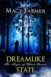 Dreamlike State (The Magic of Black Forest Book 1)