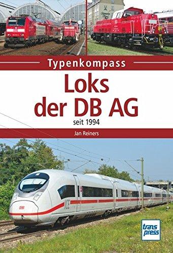 Loks der DB AG: seit 1994 (Typenkompass)