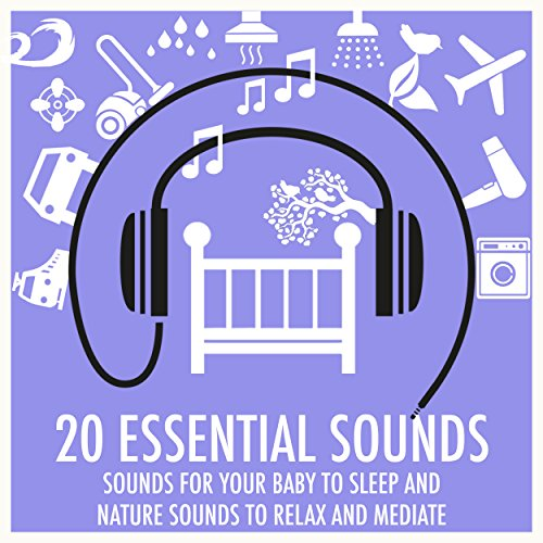 Love Natural (Sounds for Your Baby to Sleep and Nature Sounds to Relax and Meditate)
