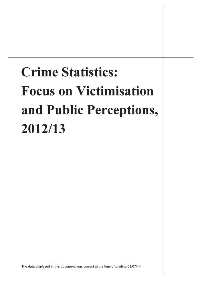 Read Online Crime Statistics: Focus on Victimisation and Public Perceptions 2012/13 PDF