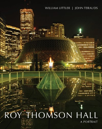 ROY THOMSON HALL A PORTRAIT by WILLIAM LITTLER (2013-06-15)
