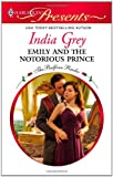 Emily and the Notorious Prince, India Grey, 0373129467