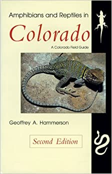 Book Amphibians and Reptiles in Colorado, Revised Edition by Geoffrey A. Hammerson (1999-11-02)