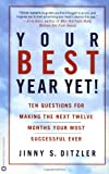 Your Best Year Yet!, Jinny S. Ditzler, 0446675474