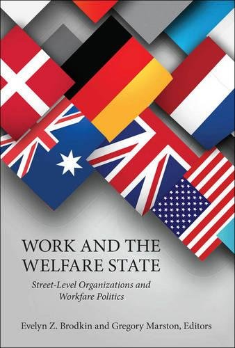 Work and the Welfare State: Street-Level Organizations and Workfare Politics (Public Management and Change)