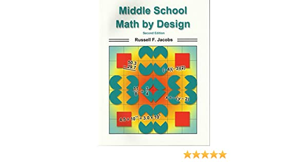 Middle School Math by Design, Second Edition: Russell F. Jacobs ...