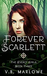 Forever Scarlett: The Everly Girls Book 3