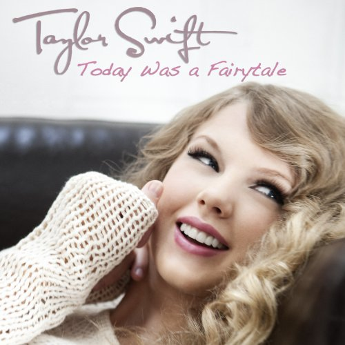 today was a fairytale by taylor swift on amazon music