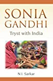 Sonia Gandhi: Tryst with India