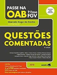 Passe na Oab 1ª Fase FGV. Questões Comentadas. 2018
