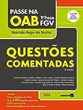 capa de Passe na Oab 1ª Fase FGV. Questões Comentadas. 2018