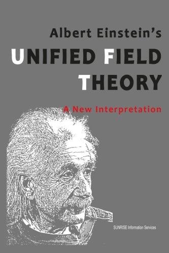 Albert Einstein Photograph (Albert Einstein's Unified Field Theory - A New Interpretation (U.S.)