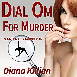 Dial Om for Murder Audiobook