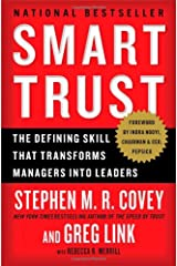 Smart Trust: The Defining Skill that Transforms Managers into Leaders Paperback