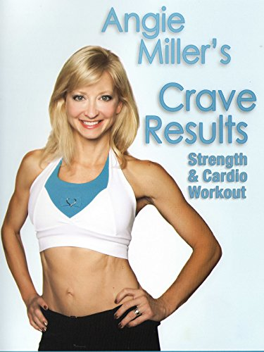 Angie Miller's Crave Results: Strength & Cardio Workout by