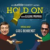 18: Greg Behrendt Beholds Baboons (Live!) | Eugene Mirman, Greg Behrendt
