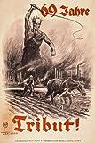 "WB49 Vintage 1930's 69 Jahre Tribut! German Propaganda War Poster Re-Print - A1 (841 x 610mm) 33"" x 24"""