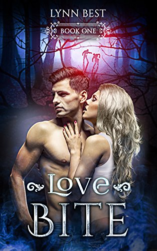 Love Bite: Book One (Bite Series 1) by [Best, Lynn]