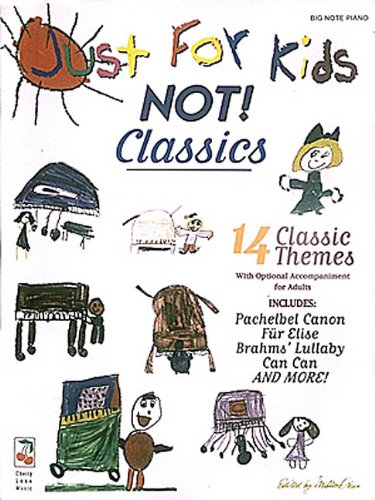 Just For Kids Classics Easy Piano - Cherry Lane Songbook