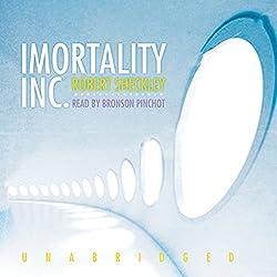 Immortality, Inc.