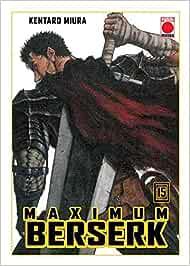 Berserk Maximun 15 (MAXIMUM BERSERK)