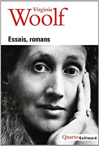Essais - Romans par Virginia Woolf