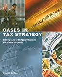 Case Tax Strategy (4th Edition)