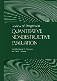 Review of Progress in Quantitative Nondestructive Evaluation : Volume 8, Part a and B, Thompson, Donald O., 1461280974