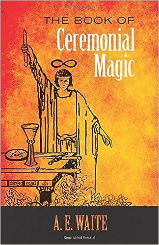 The Book of Ceremonial Magic (Dover Occult): Amazon co uk: A  E