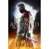 Book of The Anointed: An Urban Fantasy Action Adventure