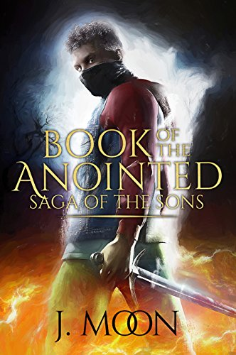 Search : Book of The Anointed: (Saga of the Sons)