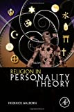 Religion in Personality Theory, Walborn, Frederick, 0124078648
