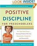 Positive Discipline for Preschoolers:...