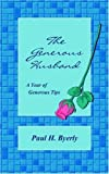 img - for The Generous Husband by Paul Byerly (2004-11-01) book / textbook / text book