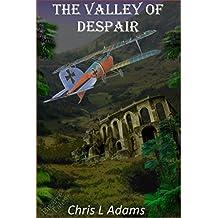 The Valley of Despair (Tales of Despair Book 1)