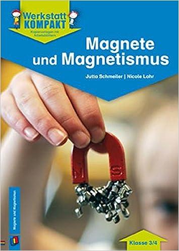 Magnete und Magnetismus - Kopiervorlagen mit Arbeitsblättern ...