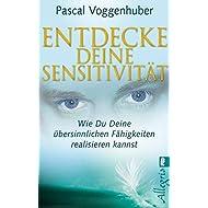 Entdecke-deine-Sensitivität-Wie-du-deine-übersinnlichen-Fähigkeiten-entwickeln-kannst